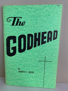 The Godhead, by Kenneth V. Reeves