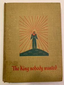 The King Nobody Wanted, by Norman F. Langford