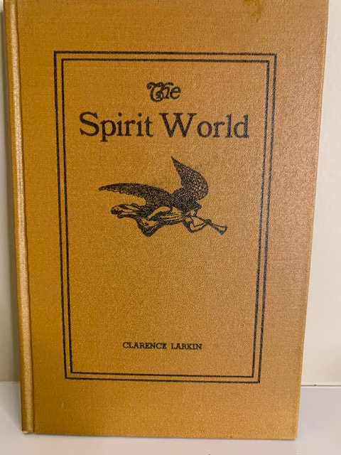 The Spirit World, by Clarence Larkin