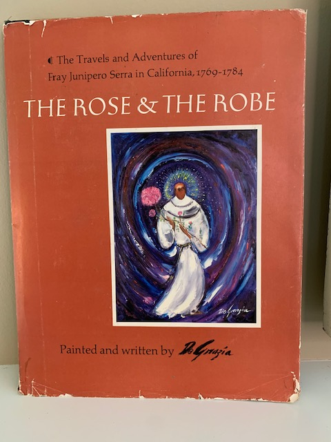 The Rose and the Robe, Painted and Written by Ted DeGrazia