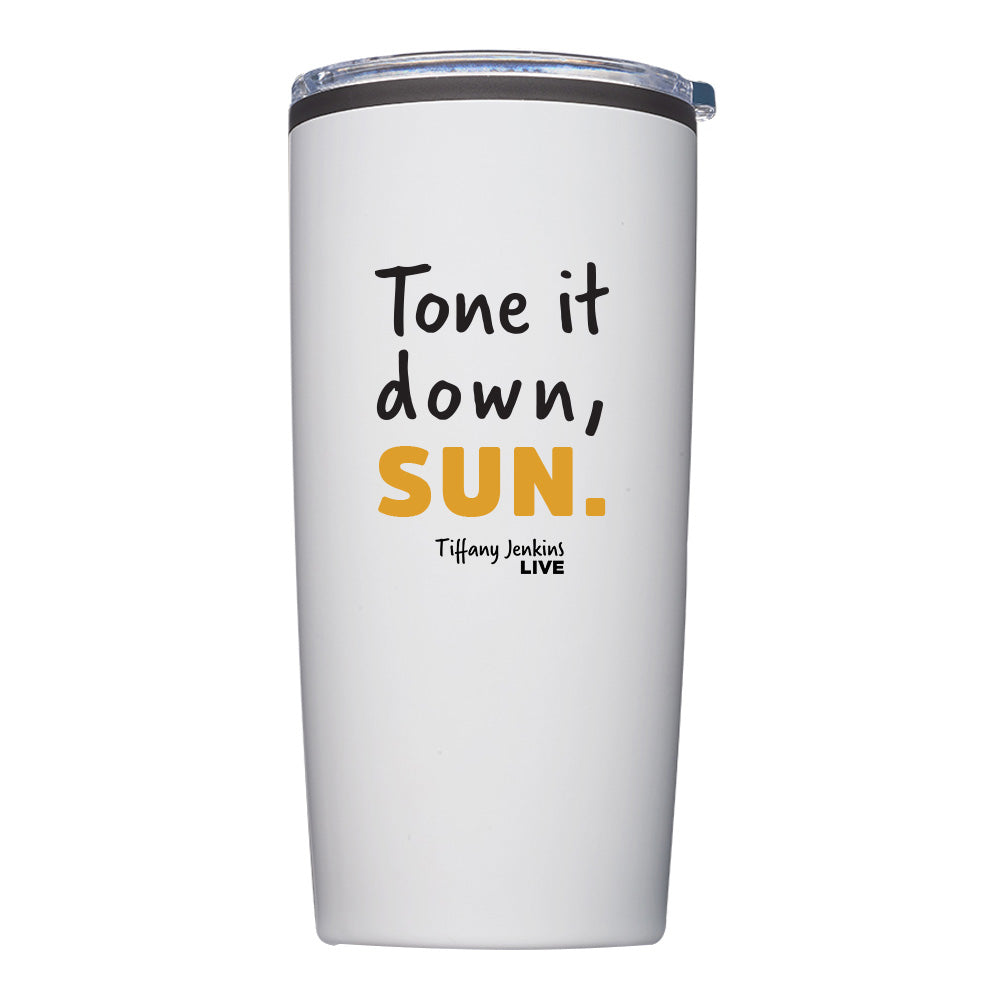 Tone It Down, Sun Travel Tumbler