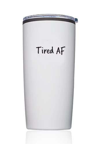 Tired AF Travel Tumbler