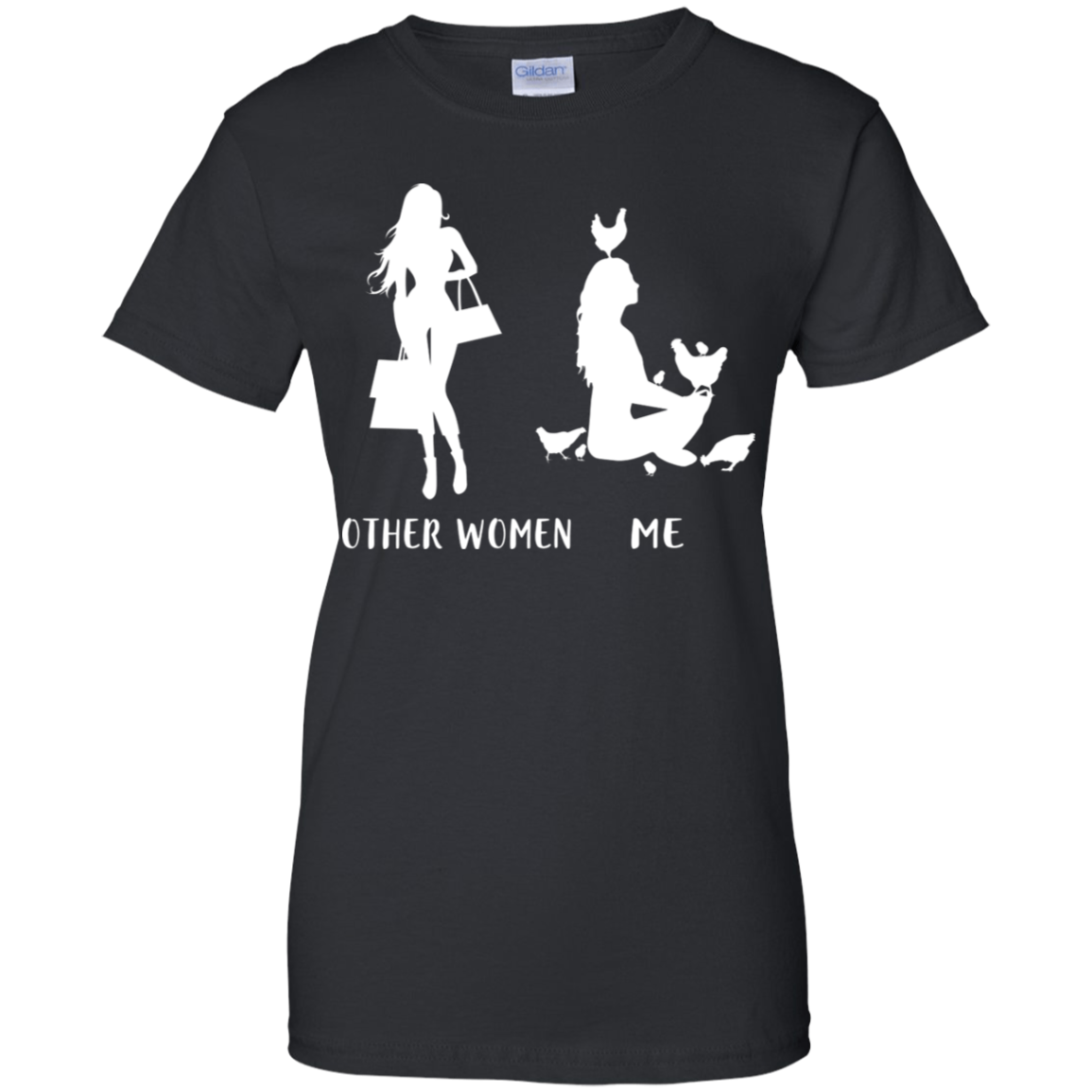 fd1818566e Other Women Love Shopping Me A Chicken Lady Funny T-Shirt Ladies  T-Shirt