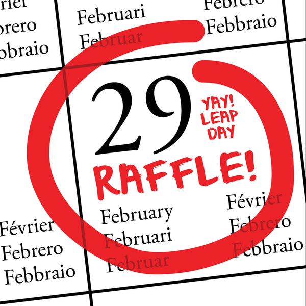 Leap Day Raffle