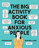 ACTIVITY BOOK FOR ANXIOUS PEOPLE