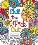 COLORING BOOK CHILL THE FUCK OUT