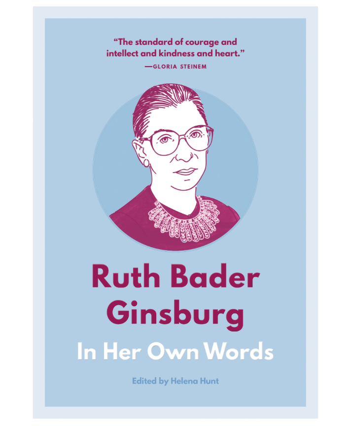 BOOK RUTH BADER GINSBURG IN HER OWN WORDS