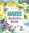ACTIVITY BOOK FUN MAZES