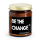 BE THE CHANGE! (BLACK AMBER & PLUM), 9 OZ JAR