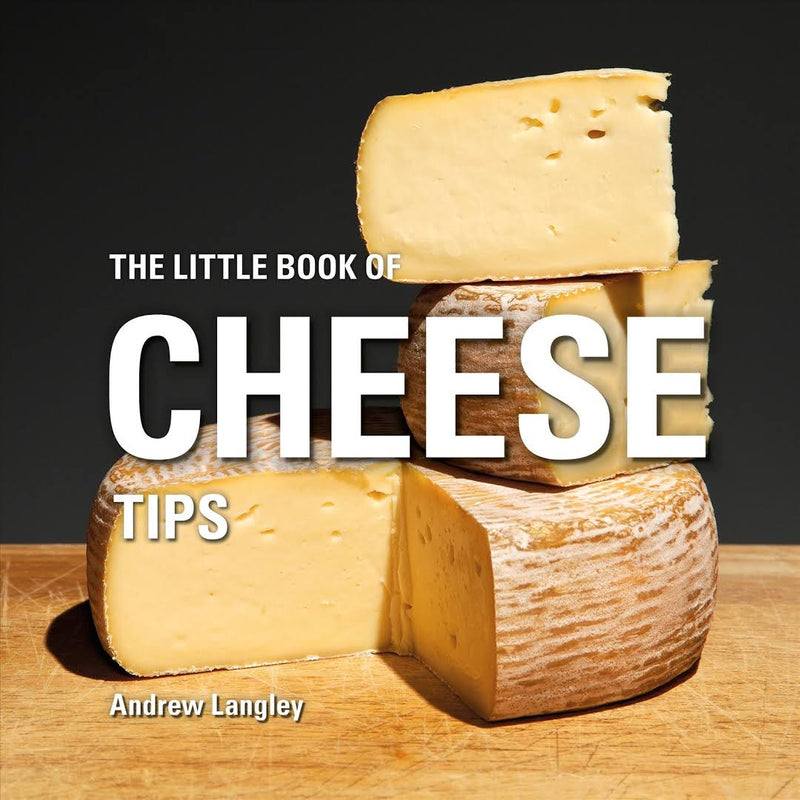 LITTLE BOOK OF CHEESE TIPS