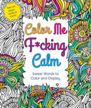 COLORING BOOK COLOR ME FUCKING CALM