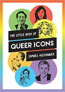 LITTLE BOOK OF QUEER ICONS