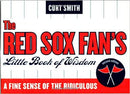 LITTLE BOOK OF RED SOX WISDOM