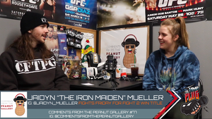 "Comments From The Peanut Gallery #77: Jaidyn ""The Iron Maiden"" Mueller"