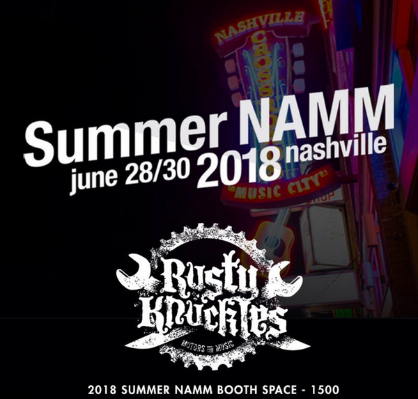 Rusty Knuckles at Summer NAMM 2018