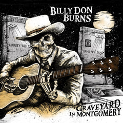 Billy Don Burns - Graveyard In Montgomery - CD