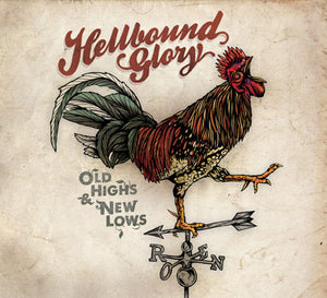 Hellbound Glory - Old Highs & New Lows - CD