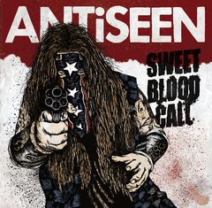 "Antiseen 7"" Vinyl, Sweet Blood Call - Featuring Joe Buck"
