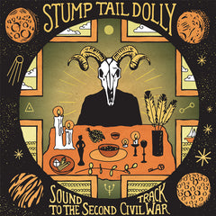Stump Tail Dolly - Soundtrack To The Second Civil War - Vinyl Record