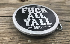 Fuck All Y'all Aluminum Belt Buckle