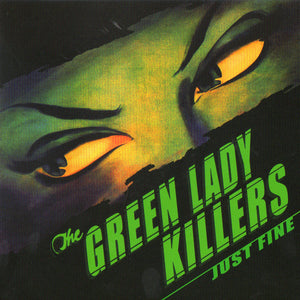 The Green Lady Killers - Just Fine - CD