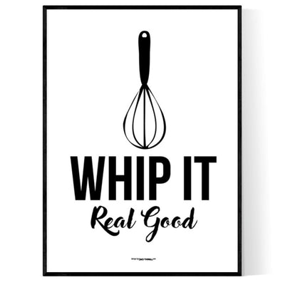 Whip It Real Good Poster