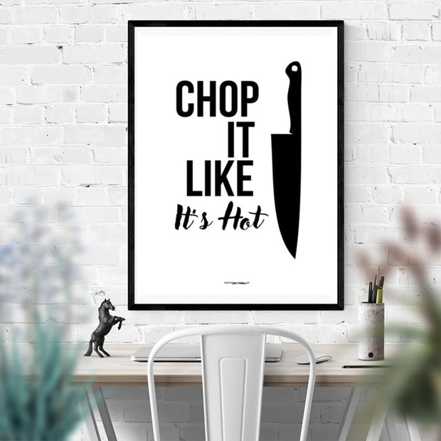 Chop It Like It's Hot Poster