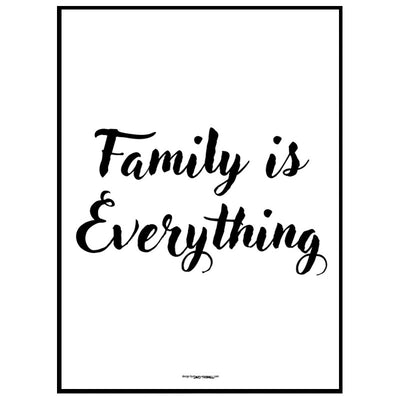 Family Is Everything Poster