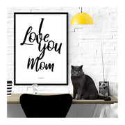 I Love My Mom Poster