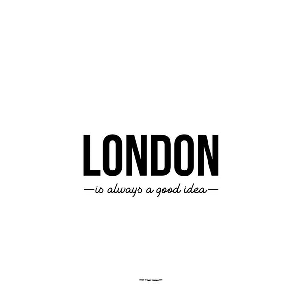 London Is Always a Good Idea Poster