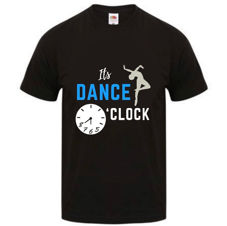 It's Dance O'clock T-shirt