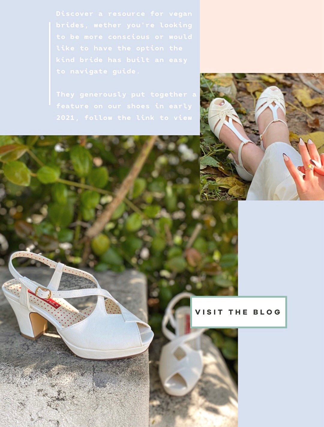 Discover a resource for vegan brides, wether you're looking to be more conscious or would like to have the option the kind bride has built an easy to navigate guide.  They generously put together a feature on our shoes in early 2021, follow the link to view