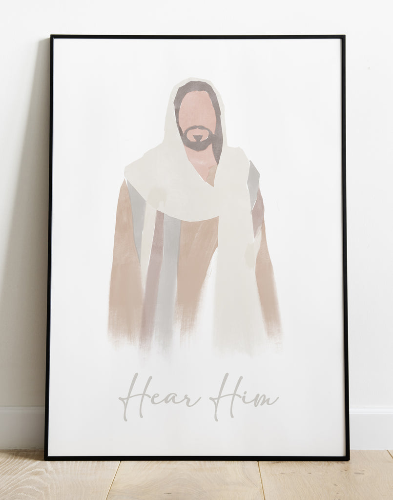 "Jesus The Christ ""Hear Him"" Print"