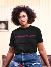 "Load image into Gallery viewer, *PREORDER* ""Hold My Blunt"" Solidarity T-Shirt (Unisex)"