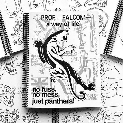 'A Way of Life' No Mess, No Fuss, Just Panthers! by Prof. Falcon