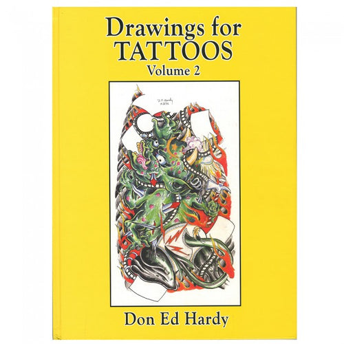 Drawings for Tattoos by Don Ed Hardy Vol. 2