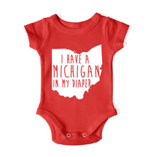 Load image into Gallery viewer, I HAVE A MICHIGAN IN MY DIAPER Baby One Piece