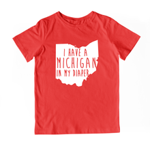 Load image into Gallery viewer, I HAVE A MICHIGAN IN MY DIAPER Child Tee