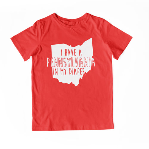 I HAVE A PENNSYLVANIA IN MY DIAPER Child Tee