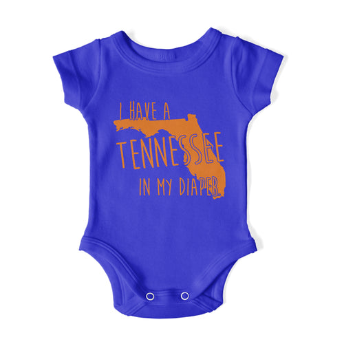 I HAVE A TENNESSEE IN MY DIAPER Baby One Piece