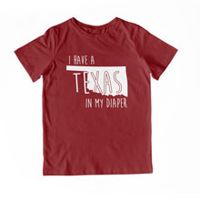 Load image into Gallery viewer, I HAVE A TEXAS IN MY DIAPER Child Tee