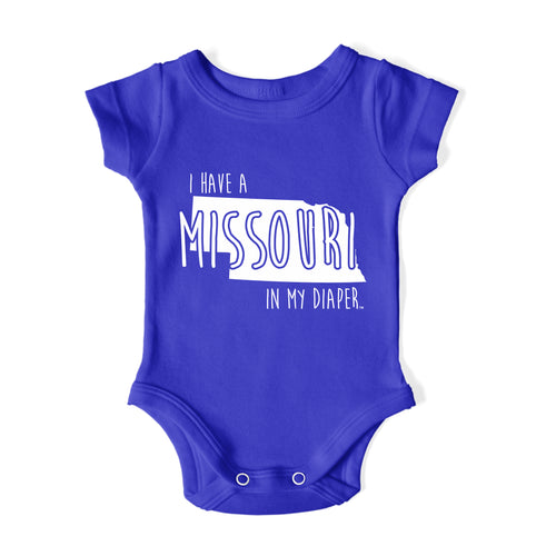I HAVE A MISSOURI IN MY DIAPER Baby One Piece