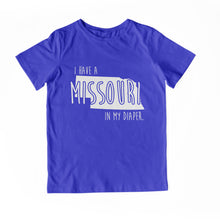 Load image into Gallery viewer, I HAVE A MISSOURI IN MY DIAPER Child Tee