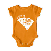 Load image into Gallery viewer, I HAVE AN ALABAMA IN MY DIAPER Baby One Piece