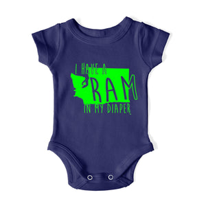 I HAVE A RAM IN MY DIAPER Baby One Piece