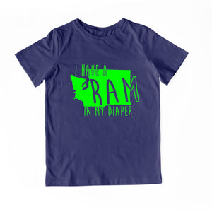 I HAVE A RAM IN MY DIAPER Child Tee