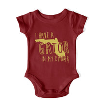 Load image into Gallery viewer, I HAVE A GATOR IN MY DIAPER Baby One Piece