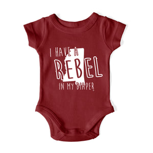 I HAVE A REBEL IN MY DIAPER Baby One Piece
