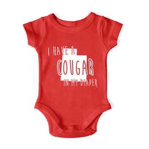 I HAVE A COUGAR IN MY DIAPER Baby One Piece
