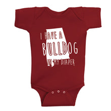 Load image into Gallery viewer, I HAVE A BULLDOG IN MY DIAPER Baby One Piece